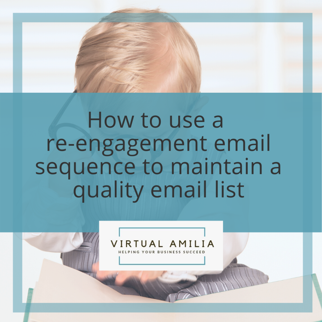 How to Use a Re-Engagement Email Sequence to Maintain a Quality Email List